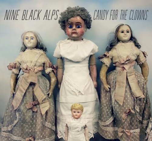 Nine Black Alps Candy For The Clowns