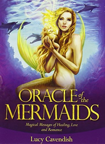 Lucy Cavendish Oracle Of The Mermaids Magical Messages Of Healing Love & Romance