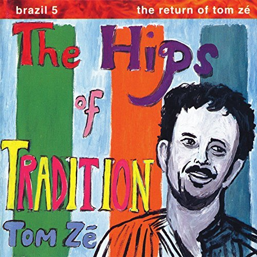 Tom Ze Brazil Classics 5 The Hips Of Incl. Download