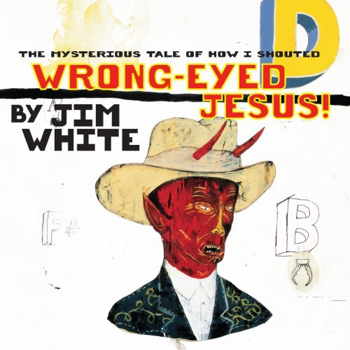 Jim White Mysterious Tale Of How I Shout Incl. Download