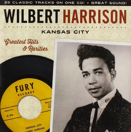 Harrison Wilbert Kansas City Greatest Hits & Ra