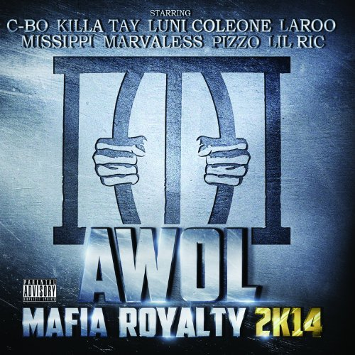 Awol Mafia Royalty 2k14 Explicit