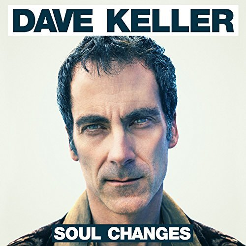 Dave Keller Soul Changes