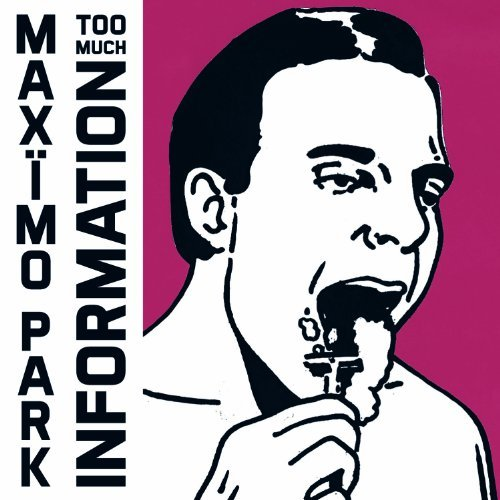 Maximo Park Too Much Information