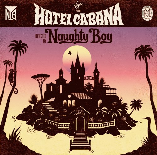 Naughty Boy Hotel Cabana Explicit