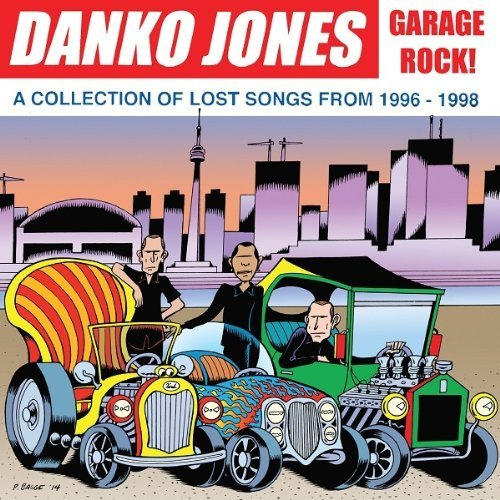 Danko Jones Garage Rock! A Collection Of L