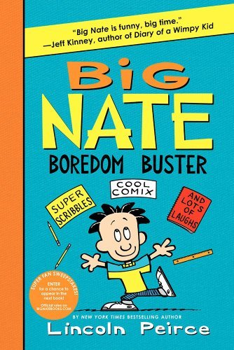 Lincoln Peirce Big Nate Boredom Buster