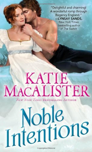 Katie Macalister Noble Intentions