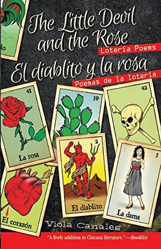 Viola Canales The Little Devil And The Rose El Diablito Y La Ros Loteria Poems Poemas De La Loteria