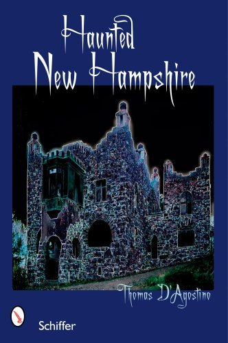 Thomas D'agostino Haunted New Hampshire