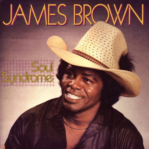 James Brown Soul Syndrome
