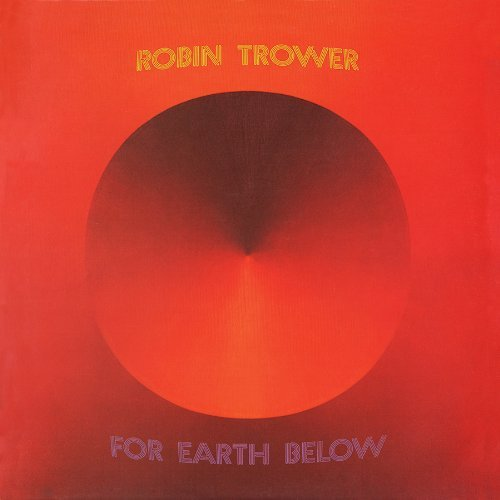 Robin Trower For Earth Below