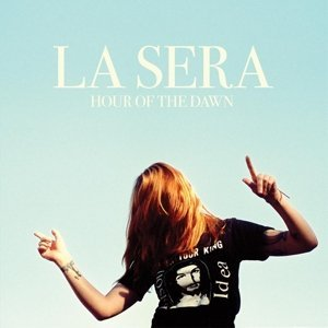 La Sera Hour Of The Dawn