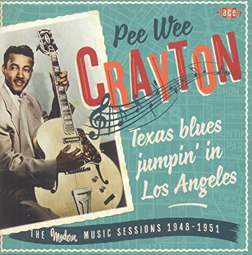 Pee Wee Crayton Texas Blues Jumpin In Los Ange Import Gbr