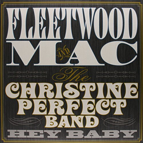 Christ Fleetwood Mac Perfect Hey Baby
