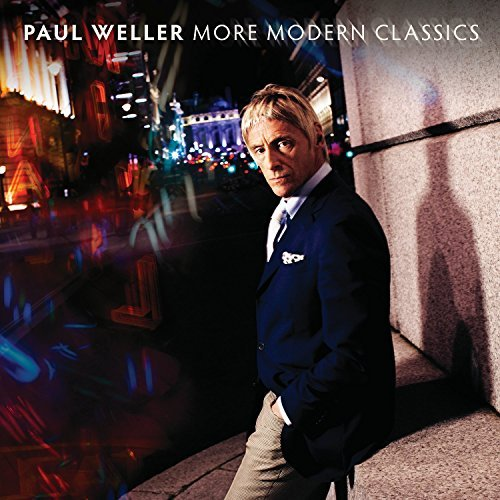 Paul Weller More Modern Classics