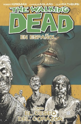 Robert Kirkman The Walking Dead Volume 4 El Deseo Del Corazon