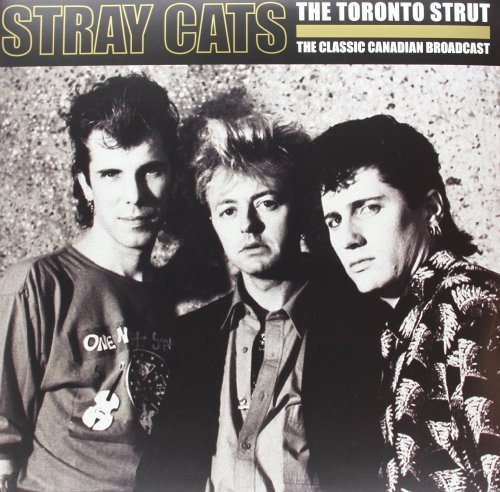 Stray Cats Toronto Strut 2 Lp