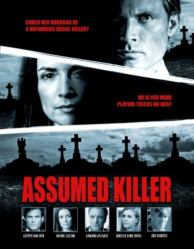 Assumed Killer Assumed Killer Assumed Killer