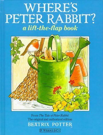 Beatrix Potter Where's Peter Rabbit? A Lift The Flap Book Lift The Flap Book