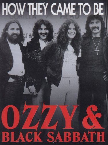 Ozzy & Black Sabbath How They Ozzy & Black Sabbath How They