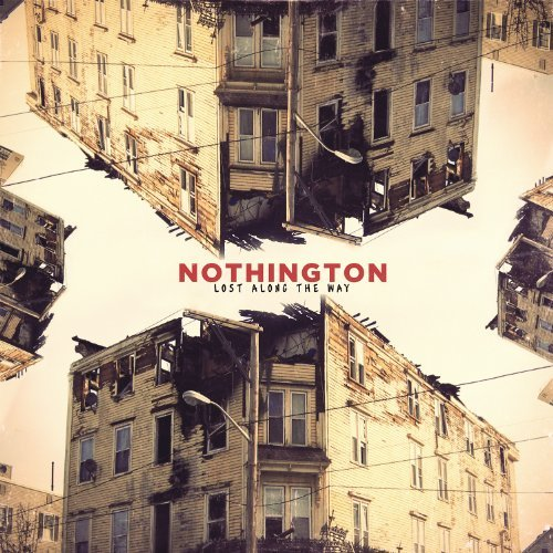Nothington Lost Along The Way