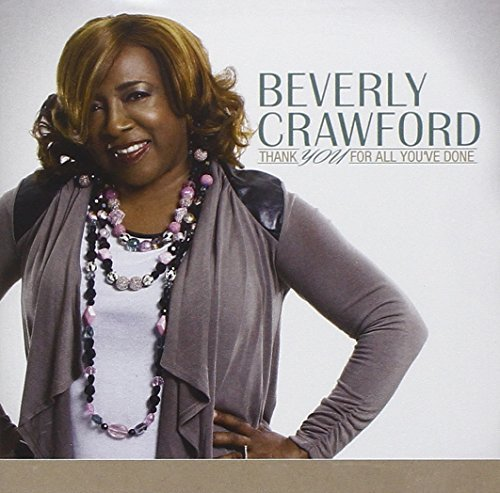 Beverly Crawford Thank You For All Yo