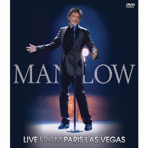 Barry Manilow Manilow Live From Paris Las Ve