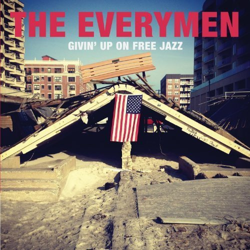 Everymen Givin Up On Free Jazz