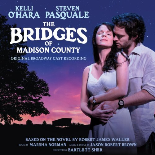 Bridges Of Madison County Original Broadway Cast Recording