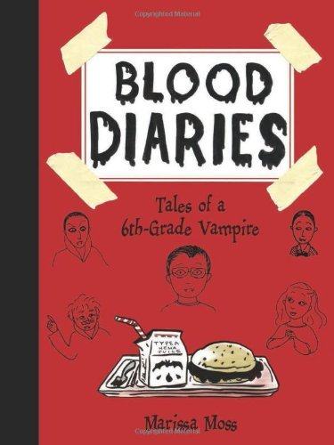 Marissa Moss Blood Diaries Tales Of A 6th Grade Vampire