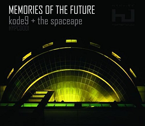 Kode9 & Spaceape Memories Of The Future