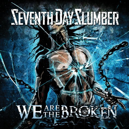 Seventh Day Slumber We Are The Broken