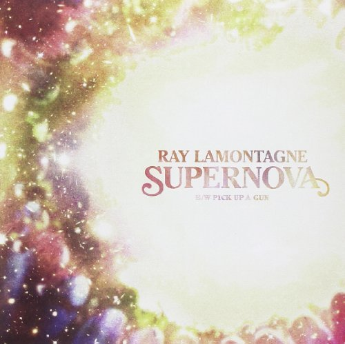 Ray Lamontagne Supernova Pick Up A Gun