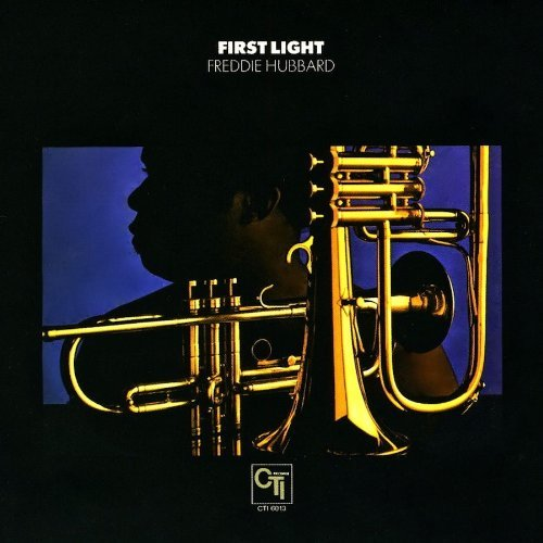 Freddie Hubbard First Light