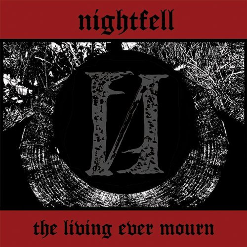 Nightfell Living Ever Mourn