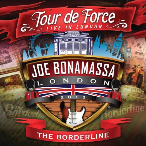 Joe Bonamassa Tour De Force The Borderline
