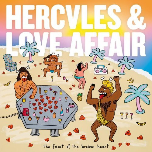 Hercules & Love Affair Feast Of The Broken Heart Import Gbr