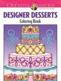 Eileen Rudisill Miller Creative Haven Designer Desserts Coloring Book First Edition