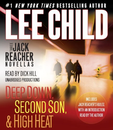 Lee Child Three Jack Reacher Novellas (with Bonus Jack Reach Deep Down Second Son High Heat And Jack Reache