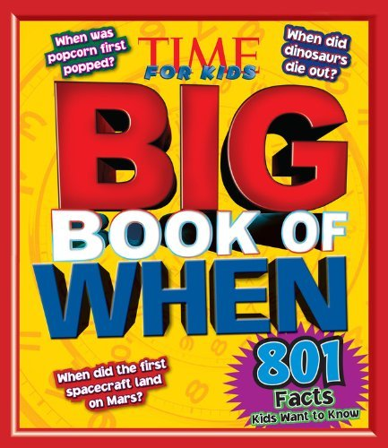 The Editors Of Time For Kids Big Book Of When