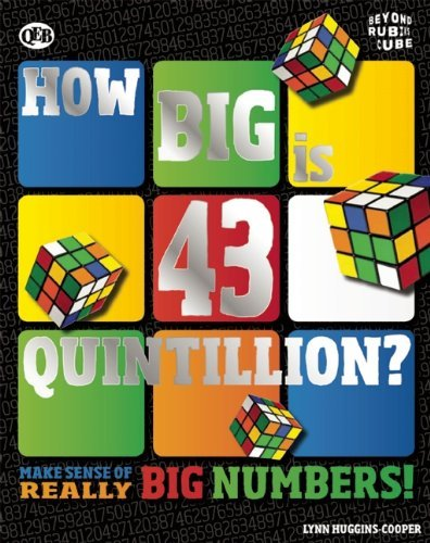Lynn Huggins Cooper How Big Is 43 Quintillion?