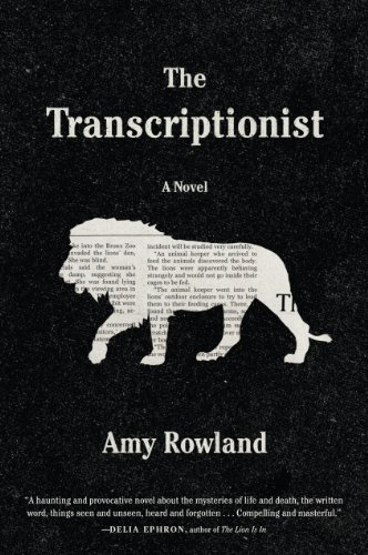 Amy Rowland The Transcriptionist