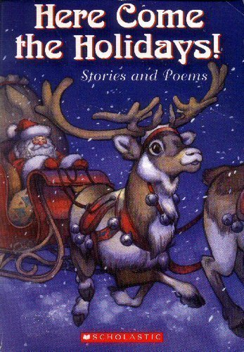 David Wenzel Jack Prelutsky Debbie Dadey Marcia Th Here Come The Holidays! Stories And Poems