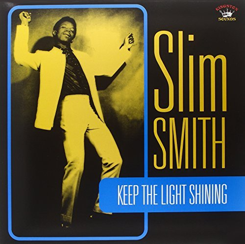 Slim Smith Keep The Light Shining