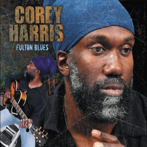 Corey Harris Fulton Blues Deluxe Ed. Bonus Tracks