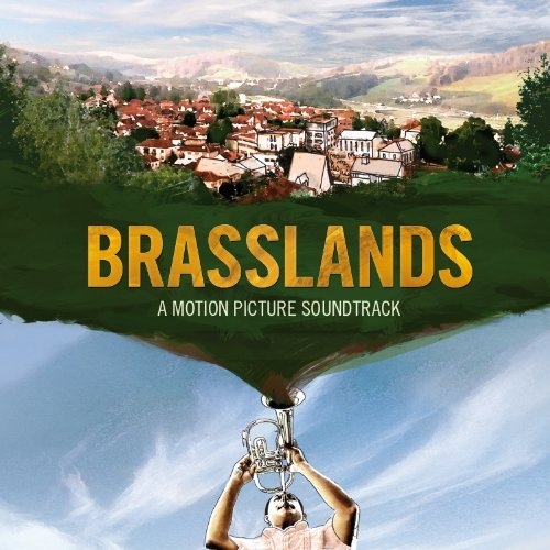 Brasslands Soundtrack