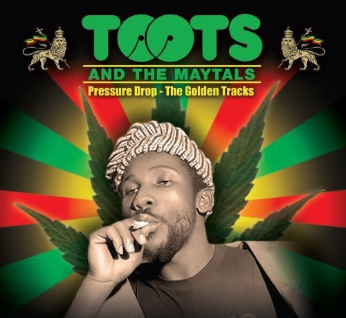 Toots & Maytals Pressure Drop Golden Tracks Pressure Drop Golden Tracks