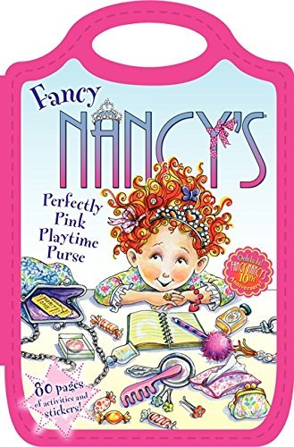 Jane O'connor Fancy Nancy's Perfectly Pink Playtime Purse
