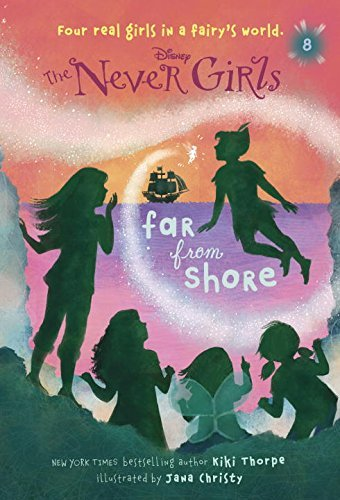 Kiki Thorpe Never Girls #8 Far From Shore (disney The Never Girls)